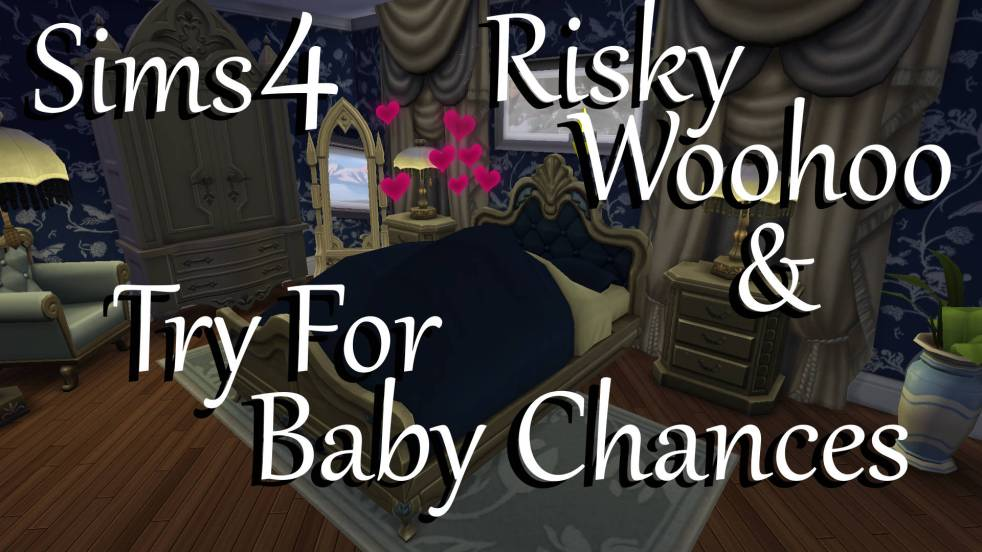 Sims 4 Risky Woohoo Try For Baby Chances Mod